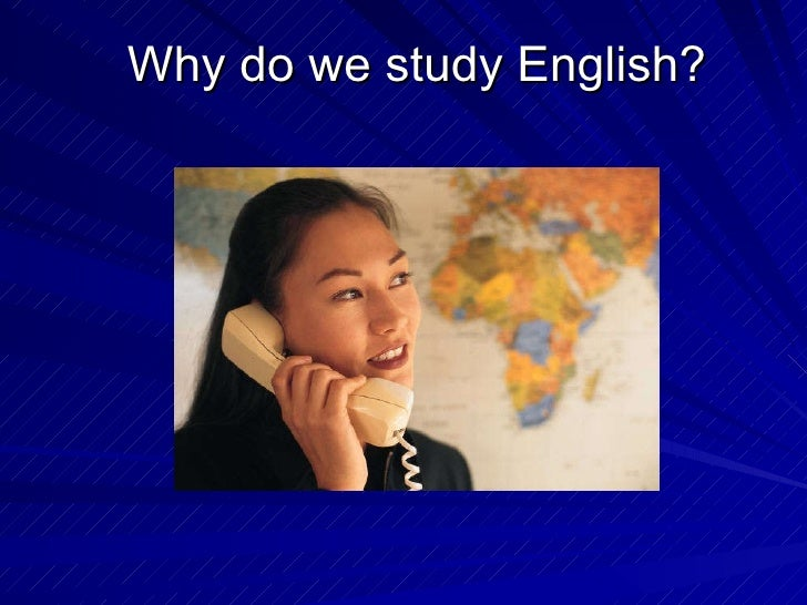 english as a global language why do we study english