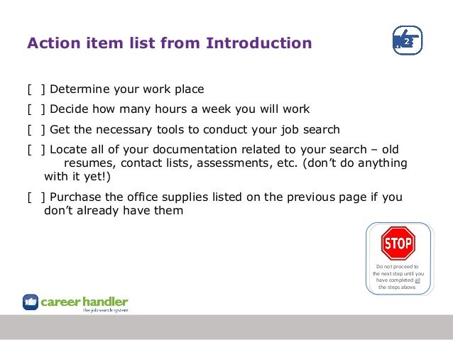 Action item list from Introduction [ ] Determine your work place [ ] Decide how many hours a week you will work [ ] Get th...