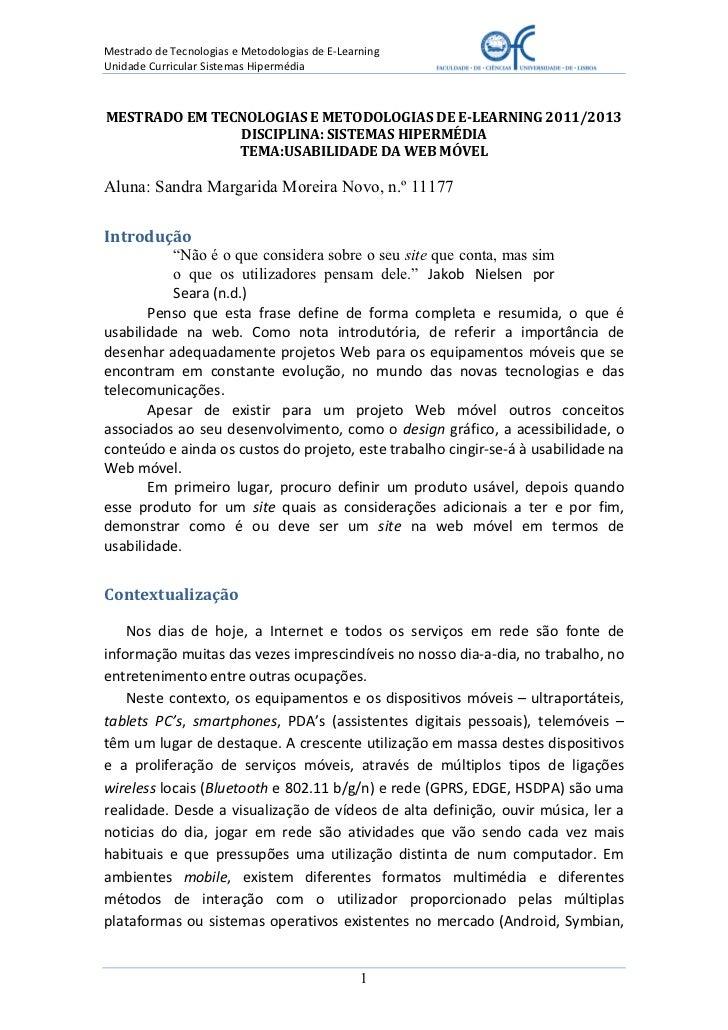 Mestrado de Tecnologias e Metodologias de E-LearningUnidade Curricular Sistemas HipermédiaMESTRADO EM TECNOLOGIAS E METODO...