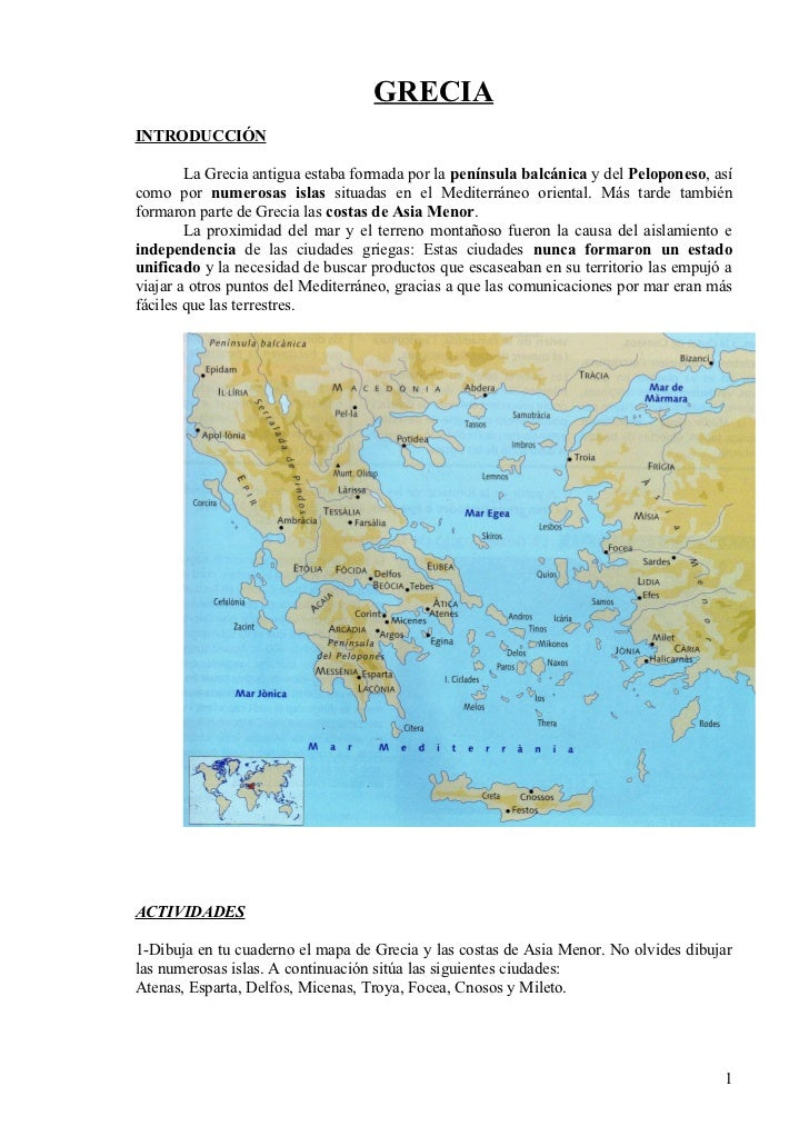 GRECIA INTRODUCCIÓN          La Grecia antigua estaba formada por la península balcánica y del Peloponeso, así como por nu...