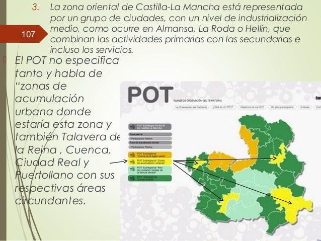 3. La zona oriental de Castilla-La Mancha está representada por un grupo de ciudades, con un nivel de industrialización me...