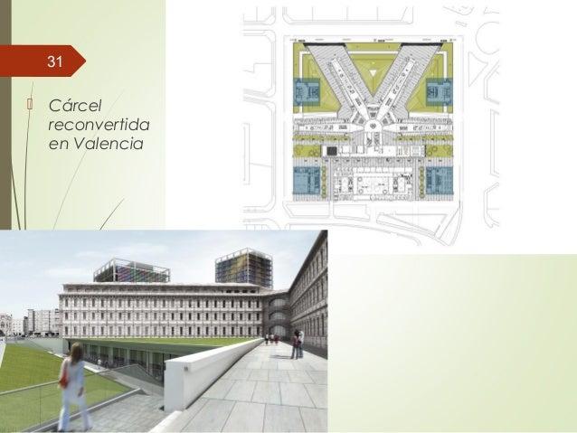  Cárcel reconvertida en Valencia 31