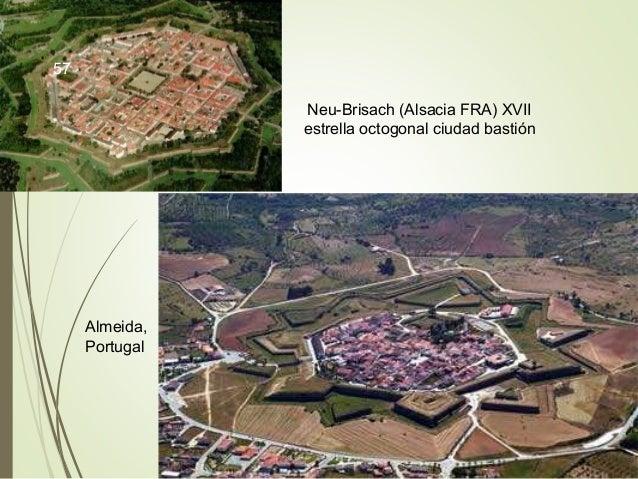Neu-Brisach (Alsacia FRA) XVII estrella octogonal ciudad bastión Almeida, Portugal 57