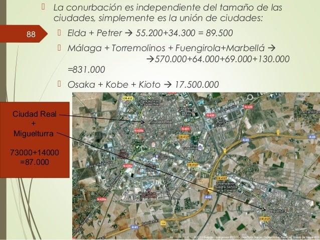  La conurbación es independiente del tamaño de las ciudades, simplemente es la unión de ciudades:  Elda + Petrer  55.20...