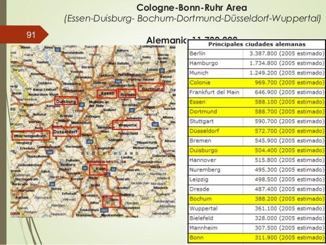 Cologne-Bonn-Ruhr Area (Essen-Duisburg- Bochum-Dortmund-Düsseldorf-Wuppertal) Alemania 11.780.000 91