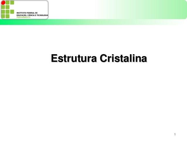 2 estrutura cristalina