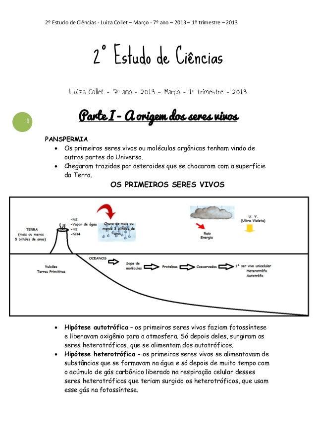 2º Estudo de Ciências - Luiza Collet – Março - 7º ano – 2013 – 1º trimestre – 2013  2º Estudo de Ciências Luiza Collet – 7...