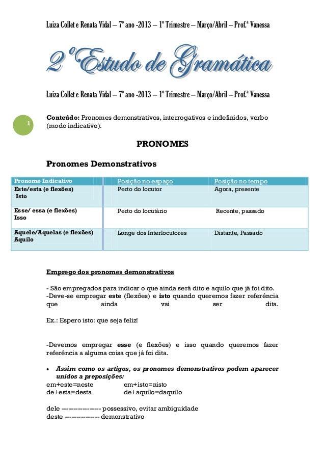 Luiza Collet e Renata Vidal – 7º ano -2013 – 1º Trimestre – Março/Abril – Prof.ª Vanessa  Luiza Collet e Renata Vidal – 7º...
