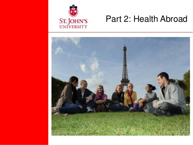 Part 2: Health Abroad