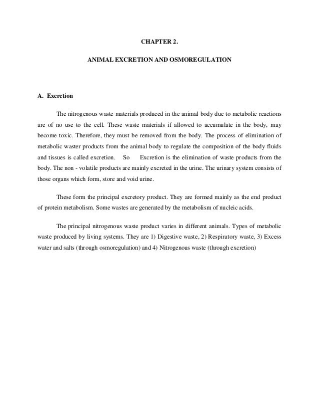 CHAPTER 2. ANIMAL EXCRETION AND OSMOREGULATION  A. Excretion The nitrogenous waste materials produced in the animal body d...