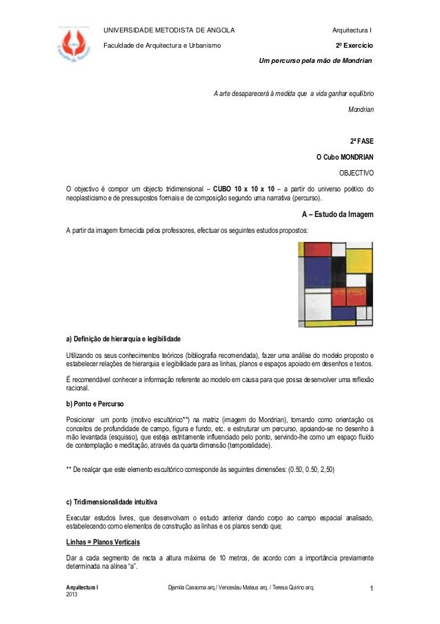 UNIVERSIDADE METODISTA DE ANGOLA Arquitectura I Faculdade de Arquitectura e Urbanismo 2º Exercício Um percurso pela mão de...