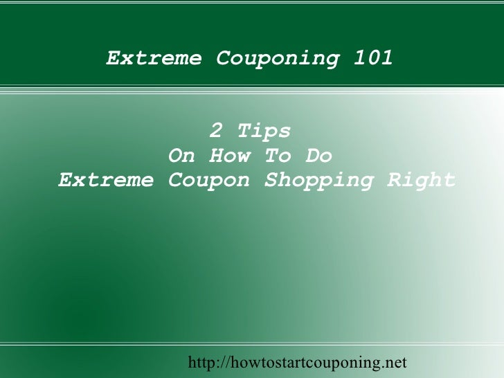 Extreme Couponing 101 2 Tips On How To Do  Extreme Coupon Shopping Right