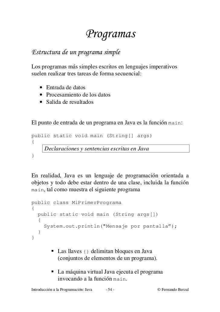 ProgramasEstructura de un programa simpleLos programas más simples escritos en lenguajes imperativossuelen realizar tres t...