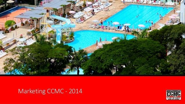 Marketing CCMC - 2014