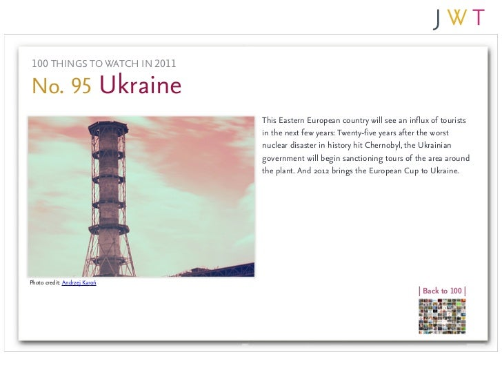 100 THINGS TO WATCH IN 2011No. 95 Ukraine                               This Eastern European country will see an influx o...