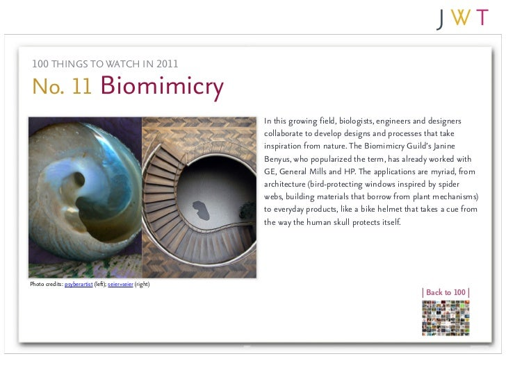 100 THINGS TO WATCH IN 2011No. 11 Biomimicry                                                          In this growing fiel...