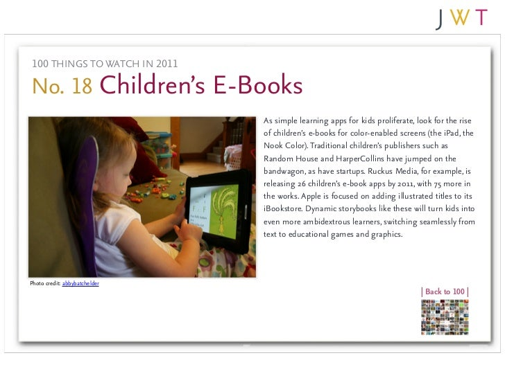 100 THINGS TO WATCH IN 2011No. 18 Children's E-Books                               As simple learning apps for kids prolif...
