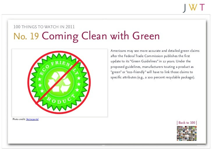 100 THINGS TO WATCH IN 2011No. 19 Coming Clean with Green                               Americans may see more accurate an...