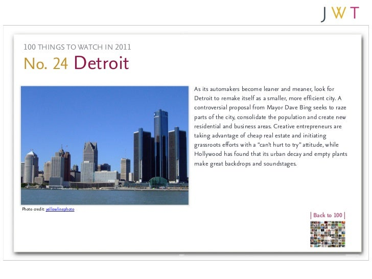100 THINGS TO WATCH IN 2011No. 24 Detroit                                As its automakers become leaner and meaner, look ...