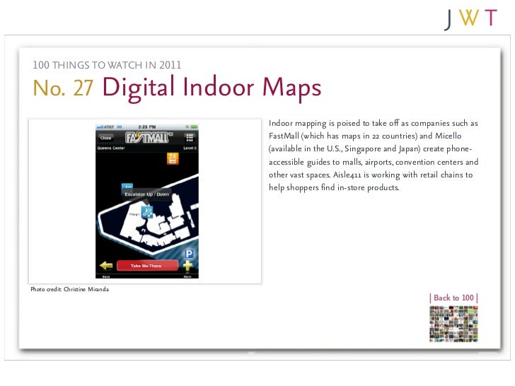 100 THINGS TO WATCH IN 2011No. 27 Digital Indoor Maps                                  Indoor mapping is poised to take of...