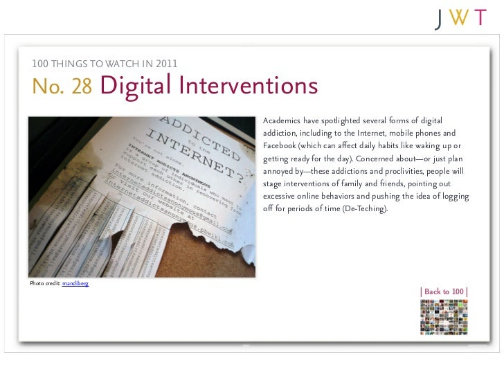 100 THINGS TO WATCH IN 2011No. 28 Digital Interventions                              Academics have spotlighted several fo...