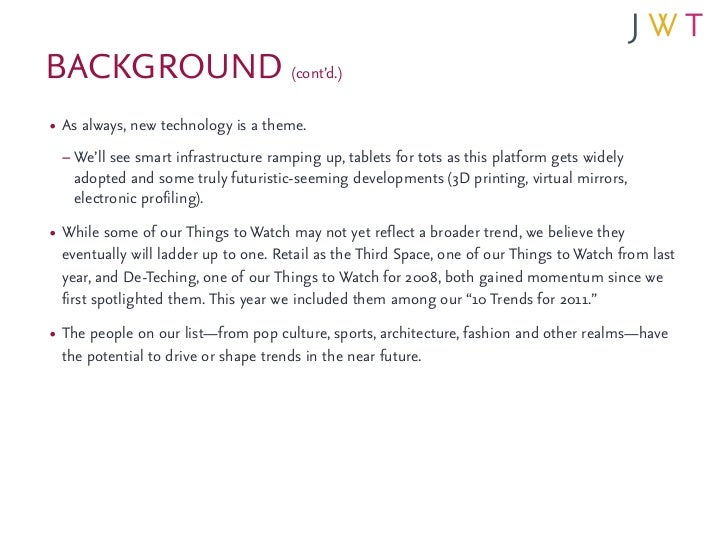 BACKGROUND (cont'd.)• As always, new technology is a theme. – We'll see smart infrastructure ramping up, tablets for tots ...