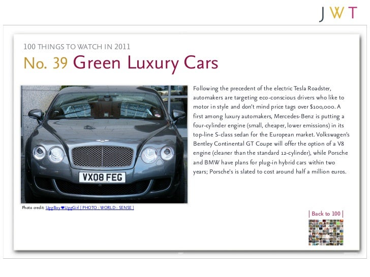 100 THINGS TO WATCH IN 2011No. 39 Green Luxury Cars                                                         Following the ...