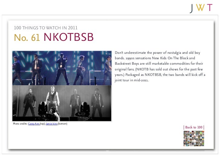 100 THINGS TO WATCH IN 2011No. 61 NKOTBSB                                                       Don't underestimate the po...