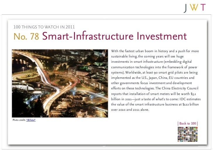 100 THINGS TO WATCH IN 2011No. 78 Smart-Infrastructure Investment                               With the fastest urban boo...