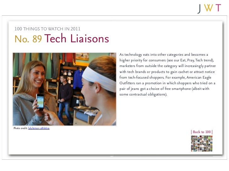 100 THINGS TO WATCH IN 2011No. 89 Tech Liaisons                                    As technology eats into other categorie...