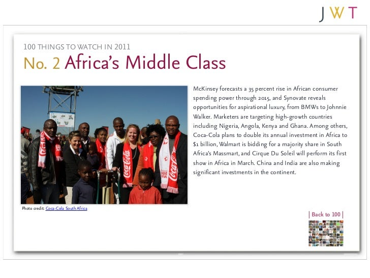 100 THINGS TO WATCH IN 2011No. 2 Africa's Middle Class                                       McKinsey forecasts a 35 perce...