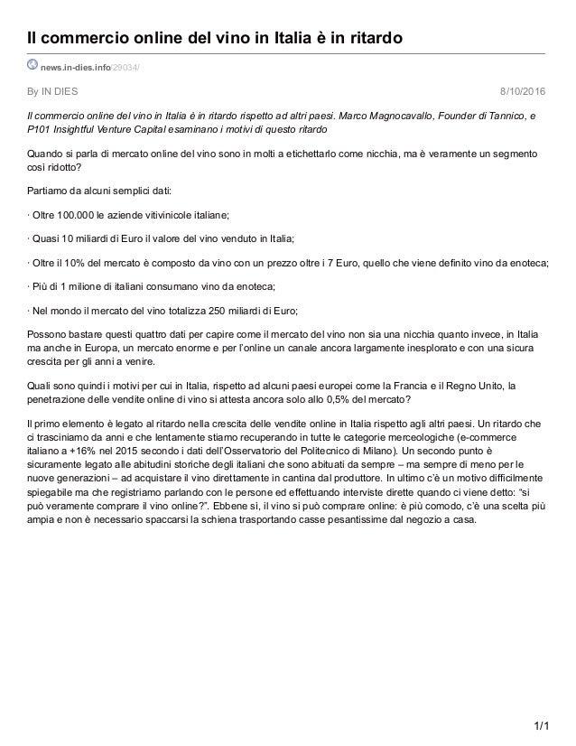 By IN DIES 8/10/2016 Il commercio online del vino in Italia è in ritardo news.in-dies.info/29034/ Il commercio online del ...