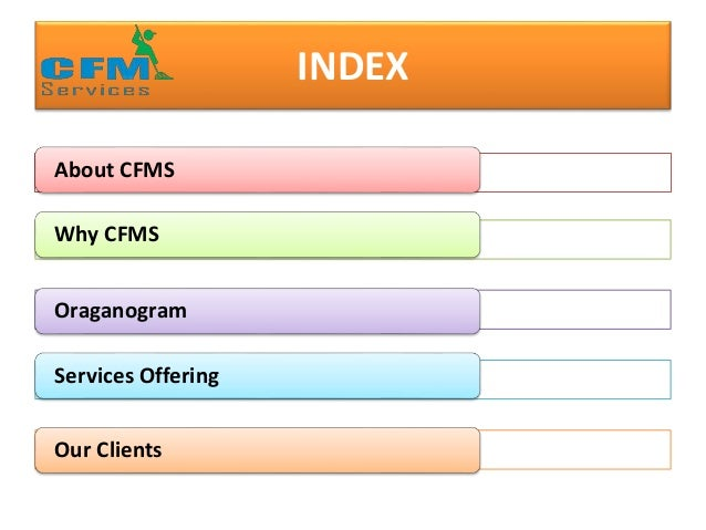 INDEX About CFMS Why CFMS Oraganogram Services Offering Our Clients