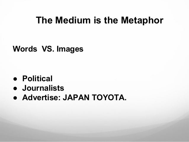 The medium is the metaphor neil postman