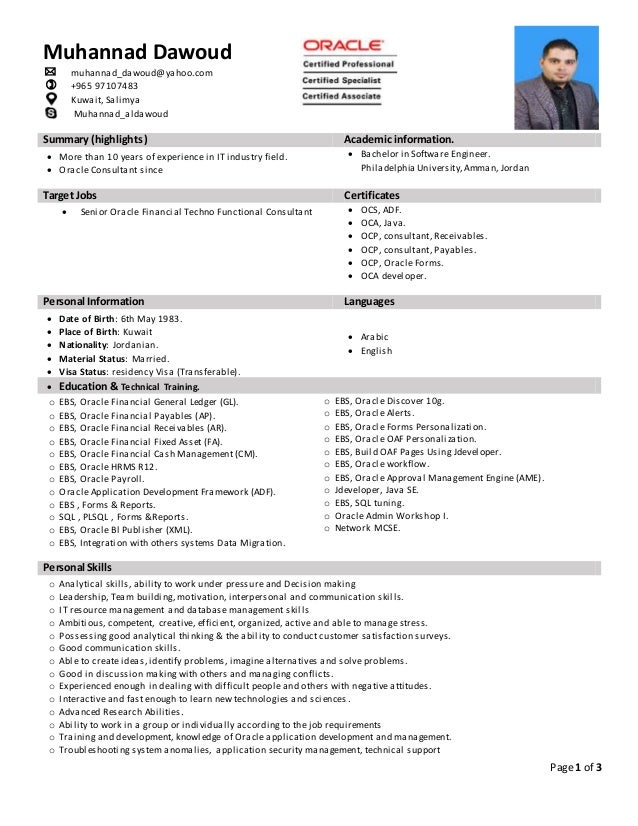 CV   Senior Oracle Financial HRMS Techno Functional Consultant. Page 1 Of 3  Summary (highlights) Academic Information.