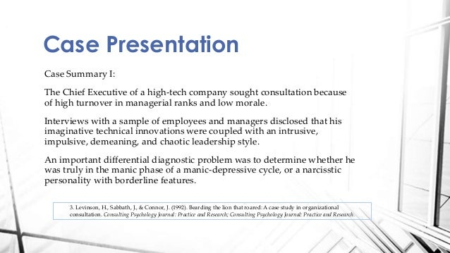 industrial psychology case study In psychology, case studies are often confined to the study of a particular individual the information is mainly biographical and relates to events in the individual's past (ie retrospective), as well as to significant events which are currently occurring in his or her everyday life.