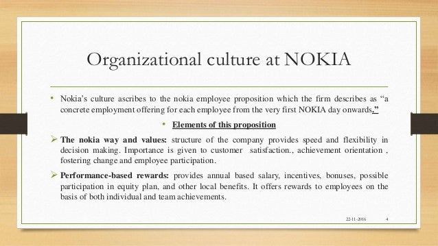 developing corporate culture in nokia Developing organisation culture 1 developing a peak performance culture 13 in his book organizational culture and leadership.