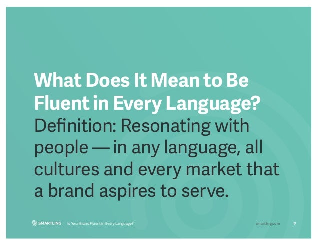 17. 17Is Your Brand Fluent ...
