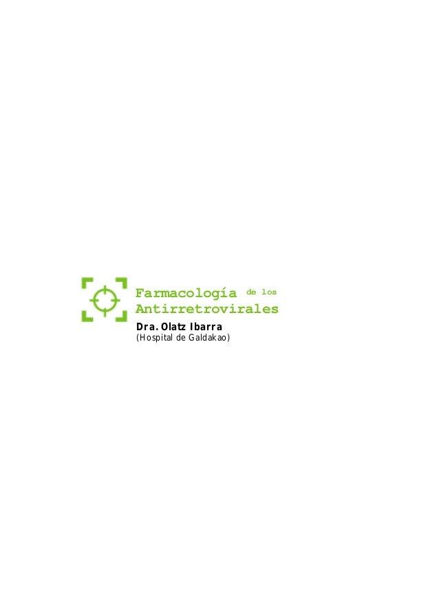 Farmacología de los Antirretrovirales Dra. Olatz Ibarra (Hospital de Galdakao) libro_jornadas_VIH_2002 29/6/05 15:14 Págin...