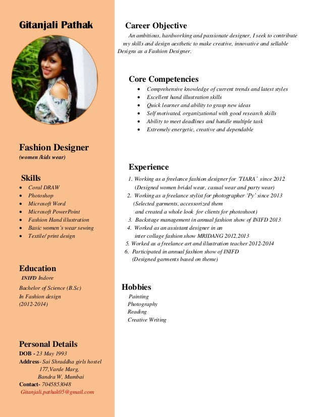 Gitanjali Pathak Career Objective An ambitious, hardworking and passionate designer, I seek to contribute my skills and de...