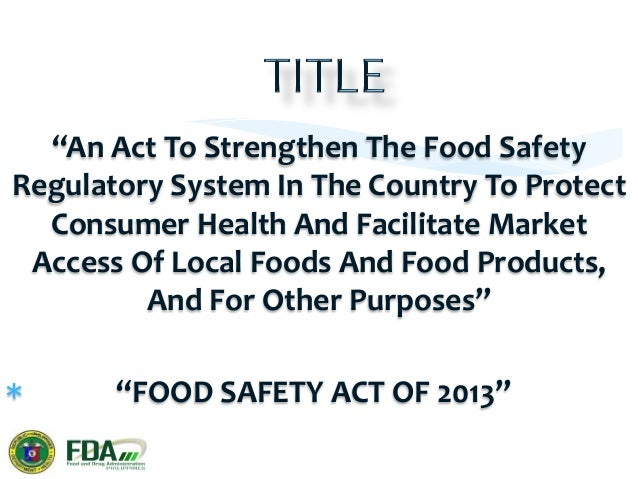 a) Protect   the   public   from   food-‐borne   and   water-‐borne   illnesses  and  unsanitary,  ...