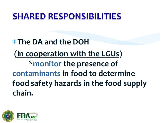 * FBOs   shall   ensure   that   food   satisfies   the   requirements   of   food   law   relevant...