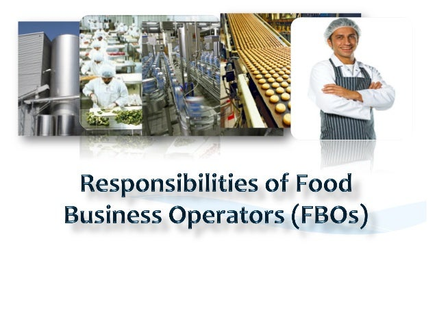 * ensure   safety   of   their   food   products   and   compliance  to  the  requirements  of  t...