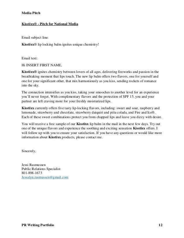 Media Pitch PR Writing Portfolio 12 Kisstixx® - Pitch for National Media Email subject line: Kisstixx® lip locking balm ig...