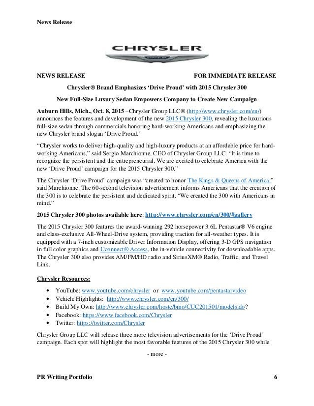 News Release PR Writing Portfolio 6 NEWS RELEASE FOR IMMEDIATE RELEASE Chrysler® Brand Emphasizes 'Drive Proud' with 2015 ...