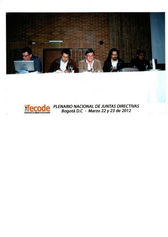 ftfarrfa PLENARIO NACIONAL DE JUNTAS DIRECTIVAS ,|!aá!ílffi Bogotá D.C - Marzo 22 y 23 de 2012