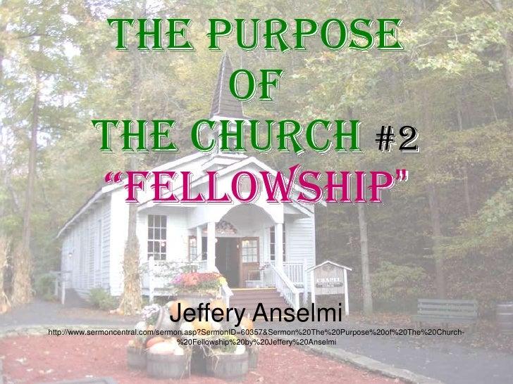 The Purpose of The Church #2 Fellowship