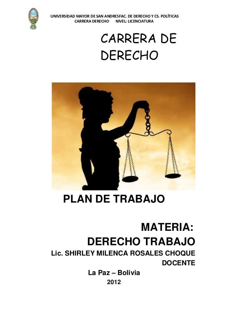 UNIVERSIDAD MAYOR DE SAN ANDRESFAC. DE DERECHO Y CS. POLÍTICAS           CARRERA DERECHO   NIVEL: LICENCIATURA            ...