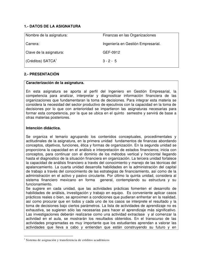 1.- DATOS DE LA ASIGNATURA    Nombre de la asignatura:                               Finanzas en las Organizaciones    Car...