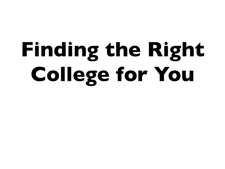 Finding the Right College for You